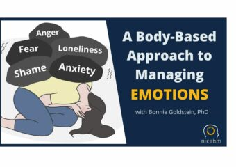 Bonnie Goldstein gives a body-based approach to help clients manage difficult emotions