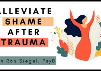 • A Simple Metaphor to De-Shame a Client's Response to Trauma